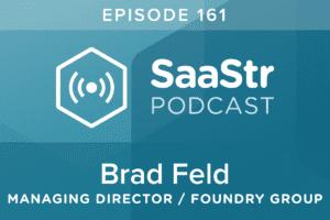 B2B SaaS Blog - SaaStr Podcast #161: Brad Feld