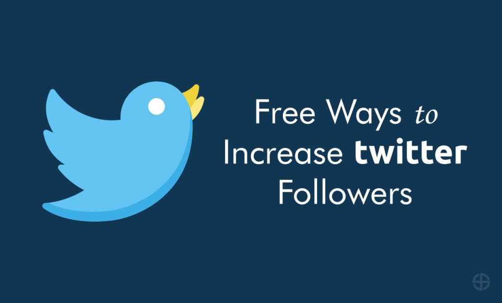 10 Free Ways to Increase Twitter Followers