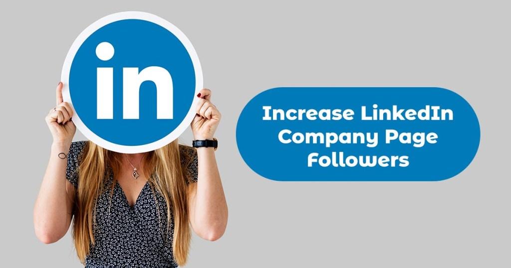 Increase LinkedIn Company Page Followers