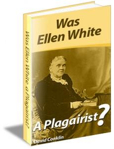 Was Ellen White a Plagiarist?