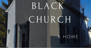 Integration…Black Churches…And The Need For A Home…
