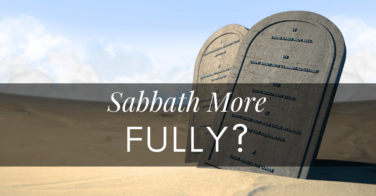 Audio - Preach Sabbath More Fully