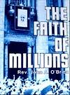 The Faith of Milions