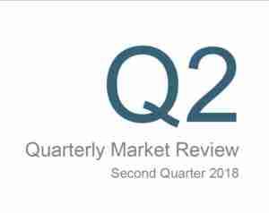 Quarterly Market Review: 2018 Q2