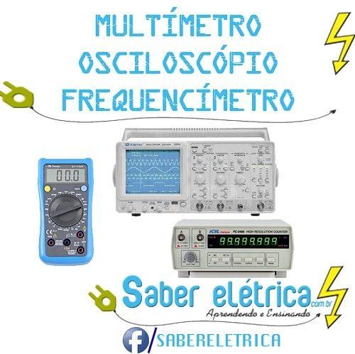 Qual a diferença entre multímetro digital analógico, osciloscópio e frequencimentro