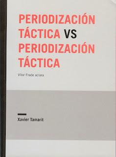 Periodización Táctica vs Periodización Táctica, Xavier Tamarit, 2013