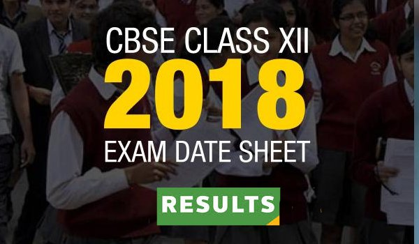 CBSE 12th result 2018 to out tomorrow, confirms the board
