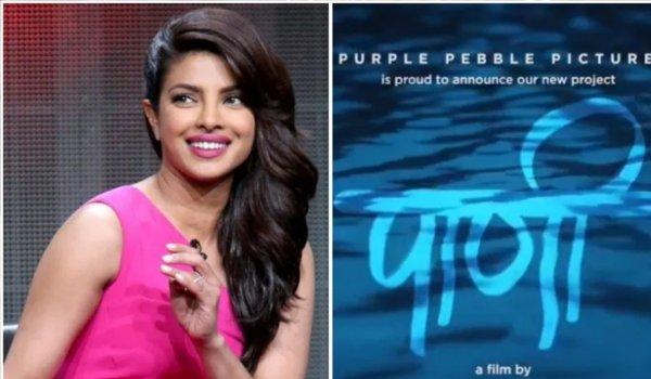 Priyanka Chopra Announces Her Fourth Marathi Film Titled 'Paani'