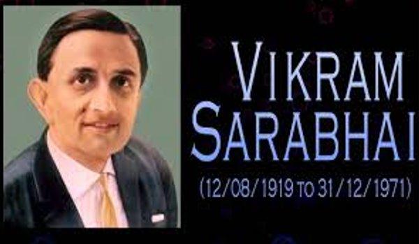 Vikram Ambalal Sarabhai born on 12 August 1919