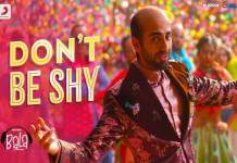 Ayushman khurana film Bala Song Don't Be Shy Release