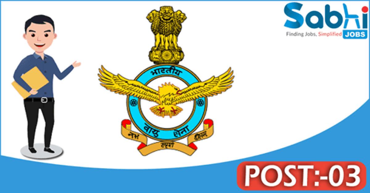 Indian Air Force recruitment 03 Telephone Operator, Hindi Typist, D' Man
