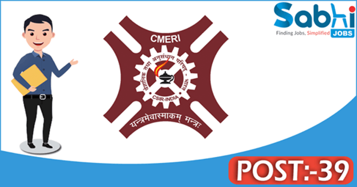 CMERI recruitment 2018 notification Apply 39 Technicians