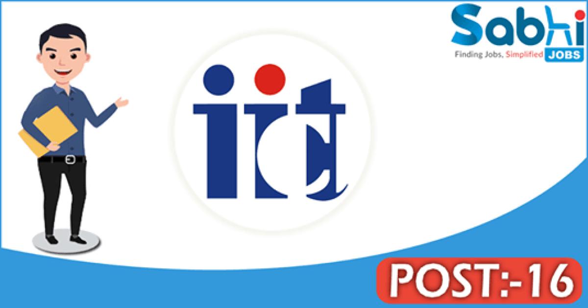 IICT recruitment 2018 notification 16 Research Associate, Junior Research Fellow, Project Assistant