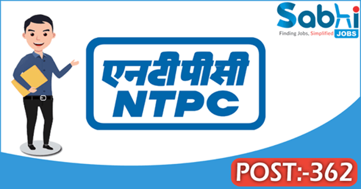 NTPC recruitment 362 Diploma Engineer