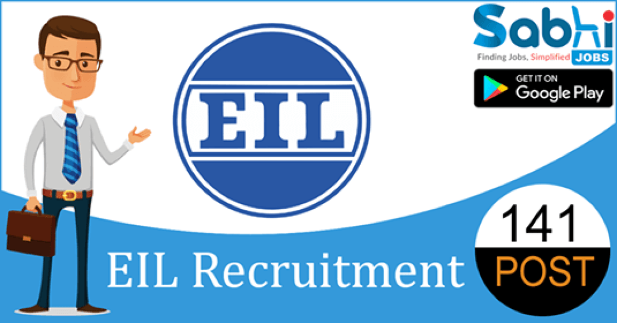 EIL recruitment 2018-19 notification apply for 141 Engineer/Officer, Deputy Manager