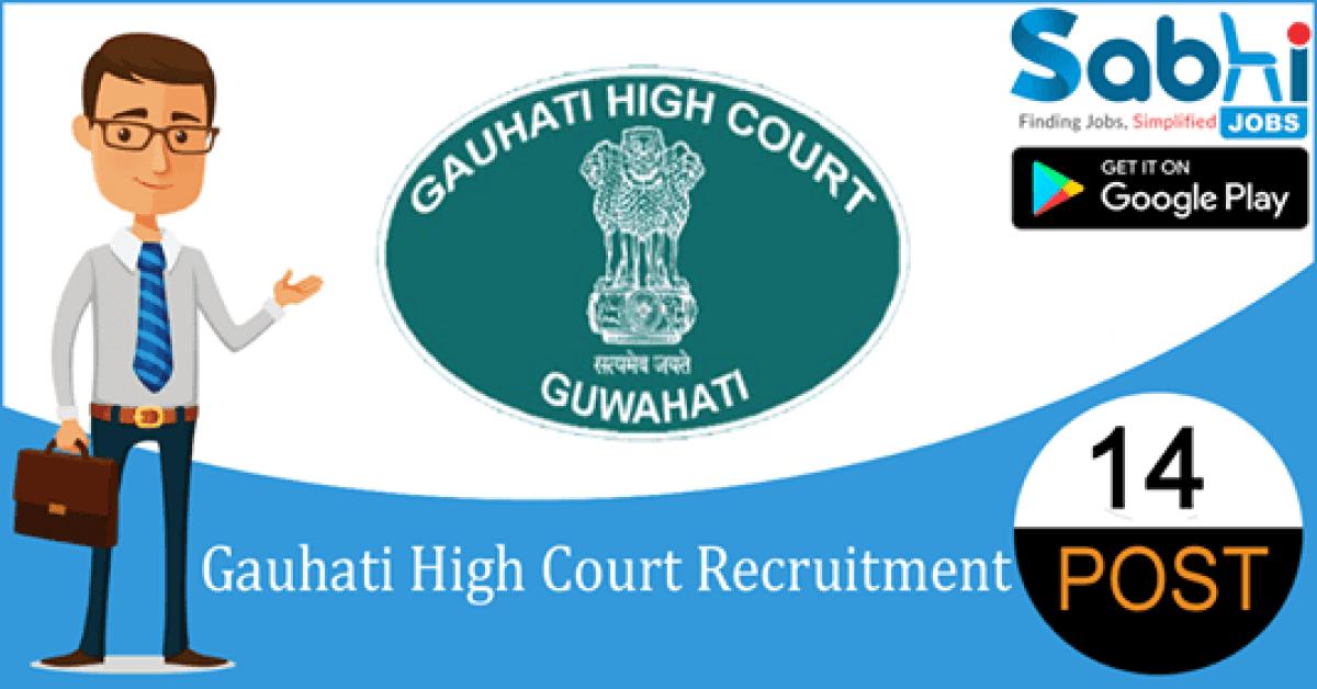 Gauhati High Court recruitment 14 Advocate