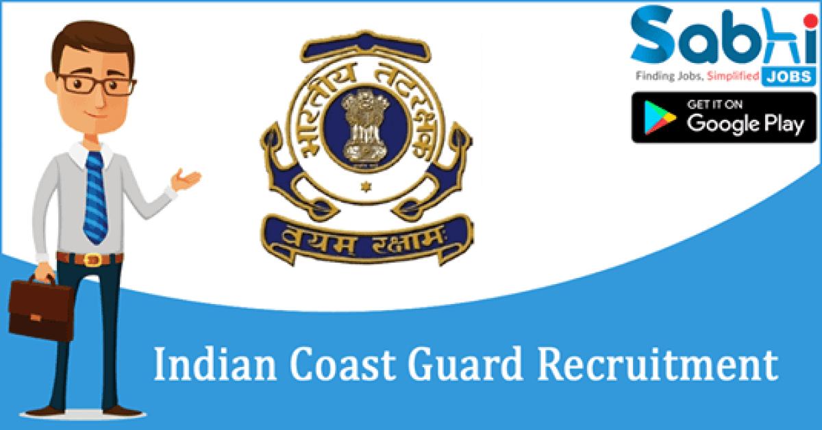 Indian Coast Guard recruitment Navik (General Duty)