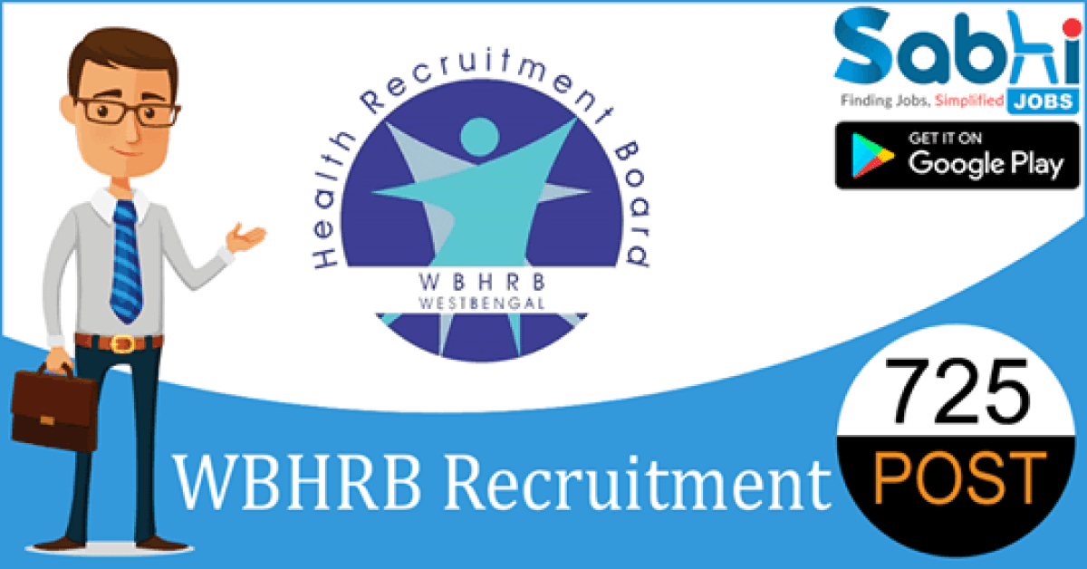 WBHRB recruitment 2018-19 notification apply for 725 Medical Technologist