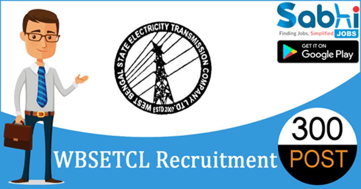 WBSETCL recruitment 300 Junior Engineer, Technician