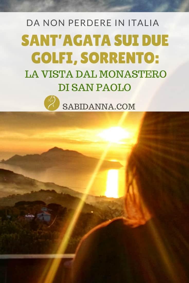 SantAgata sui Due Golfi Sorrento La Vista dal Monastero di San Paolo