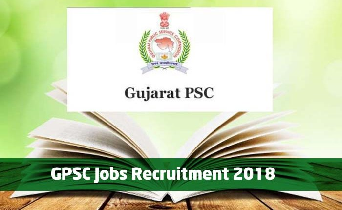 GPSC Jobs Recruitment 2018