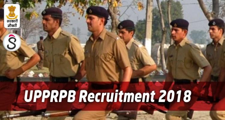 UPPRPB Recruitment 2018