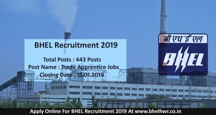 BHEL RECRUITMENT 2019 - Here are 443 recruitments on Trade Apprentice Post