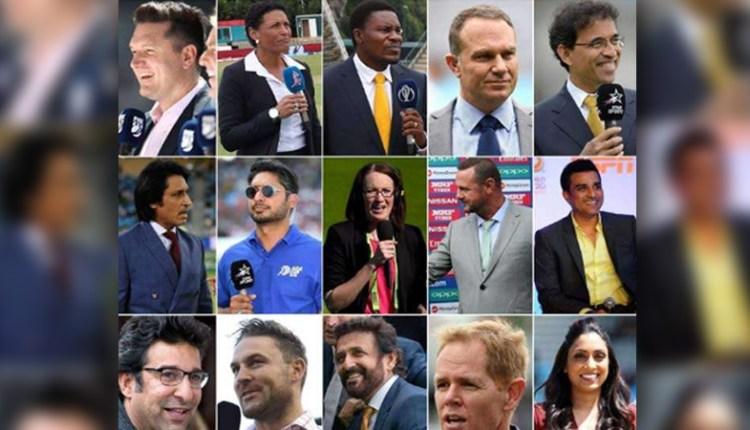 विश्वकप के लिए कमेंटेटर्स की सूची हुई जारी, 3 भारतीय दिग्गज भी शामिल