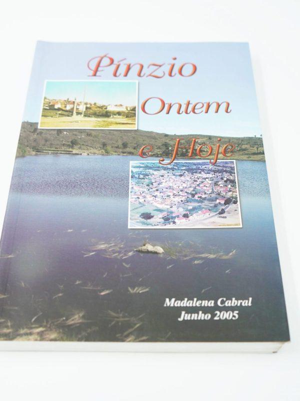 Pínzio Ontem E Hoje Madalena Cabral Junho De 2005