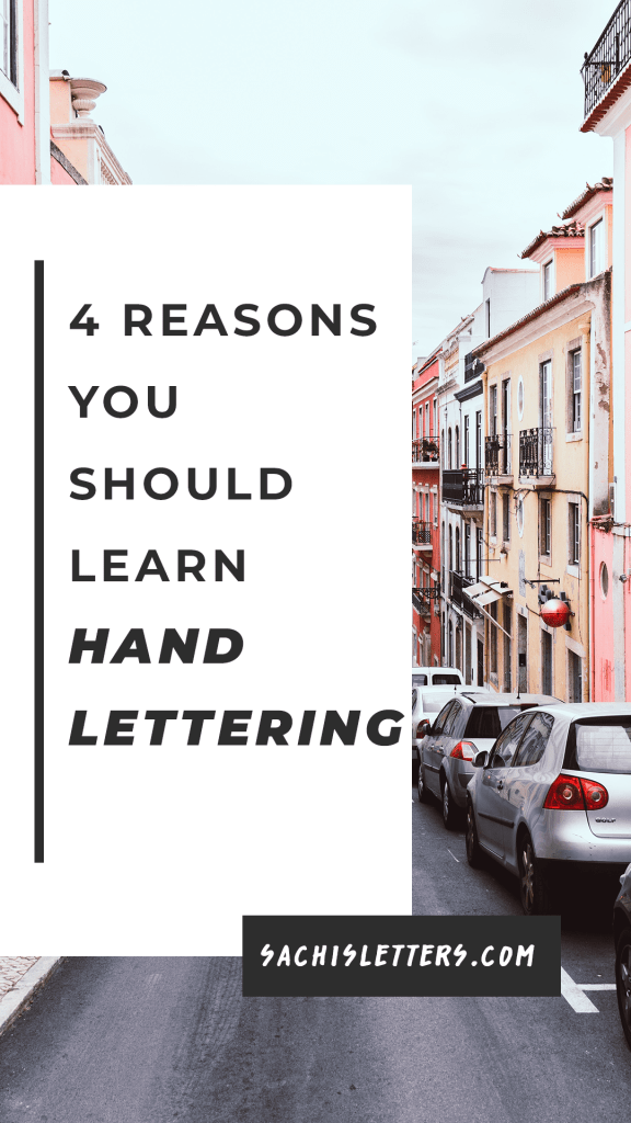 4 reasons you should learn hand lettering