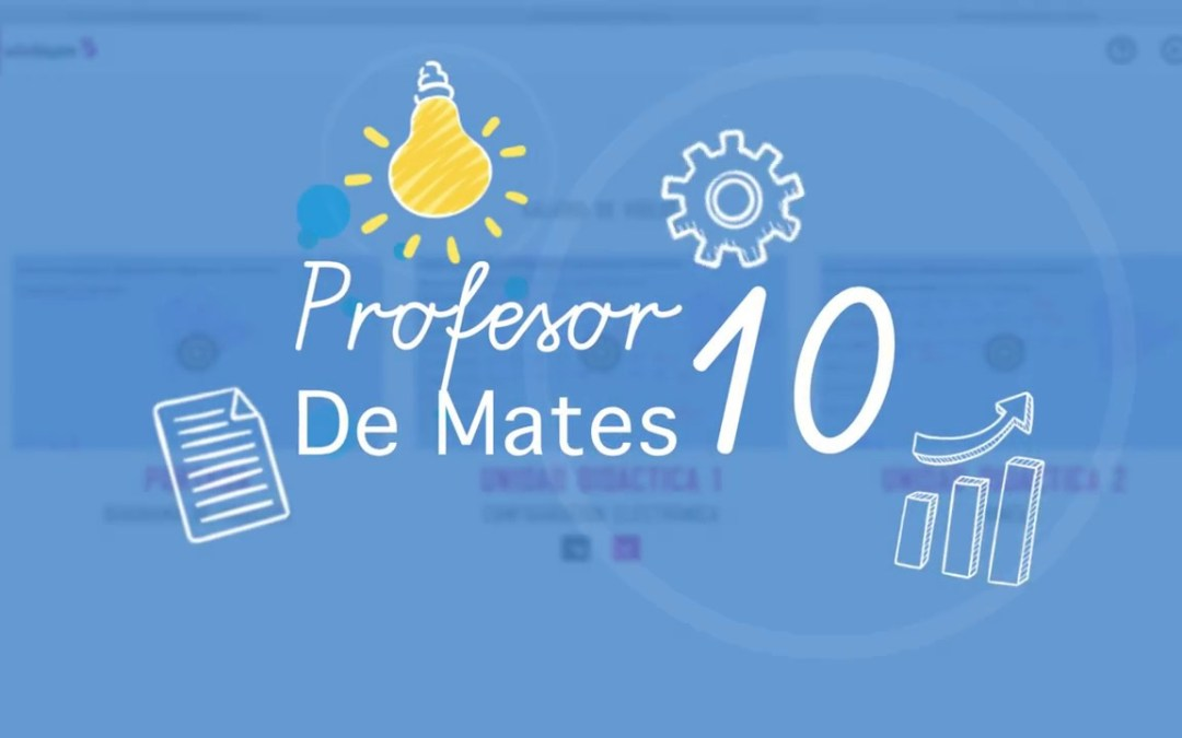 Miles y miles y miles de ejercicios para aprobar y sacar muy buenas notas en «profesor10demates»