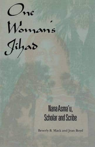 One Woman's Jihad Nana Asma'a