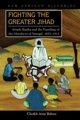 Fighting the Greater Jihad: Amadu Bamba