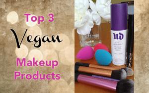 Top 3 Vegan Makeup Products