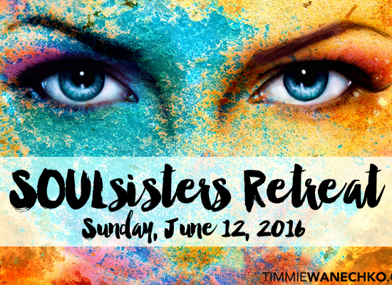 SOULsisters Retreat Timmie Wanechko Carolyn Collin ReDefine Coach
