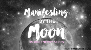 Manifesting by the Moon by Timmie Horvath Policarpio Wanechko Edmonton Reiki Training Crystal Healing Aromatherapy Essential Oils