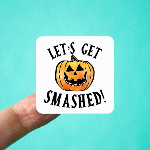 Let's Get Smashed Halloween Stickers
