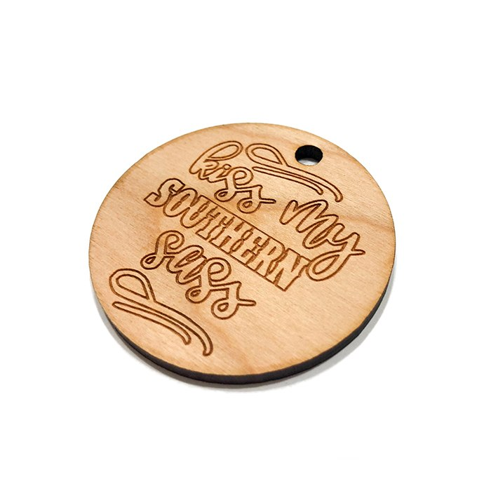 Kiss my Southern Sass Wooden Charms