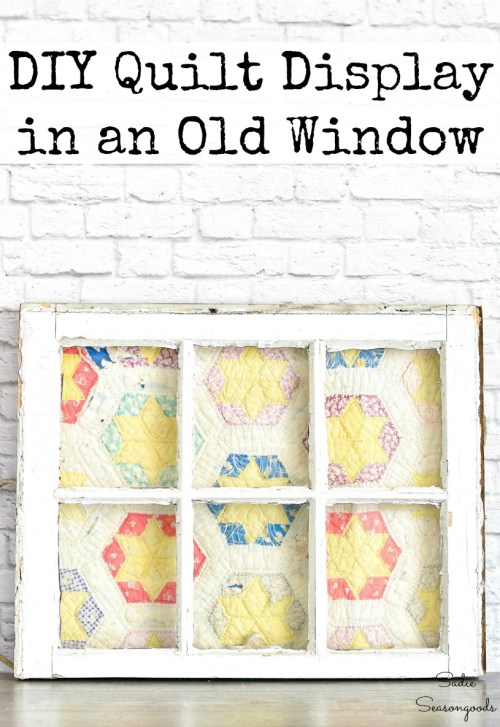Vintage window as a quilt display or quilt frame and country decor
