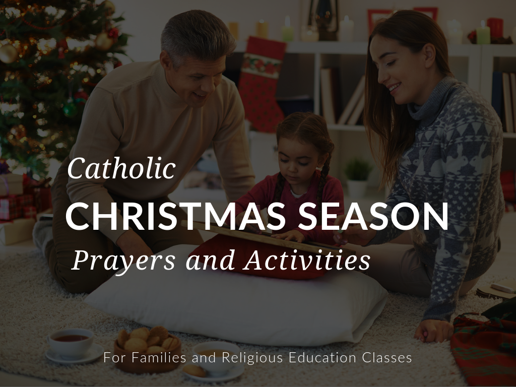 hight resolution of 11+ Catholic Christmas Season Prayers \u0026 Activities for Catholics