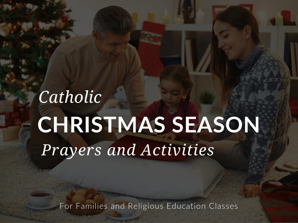 hight resolution of 11+ Catholic Christmas Season Prayers \u0026 Activities for Catholics