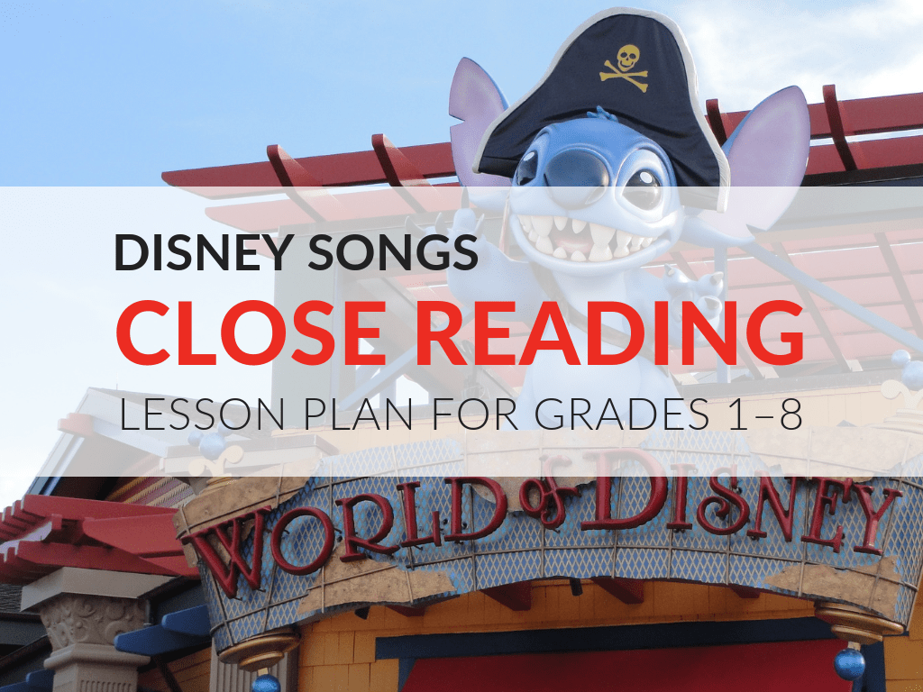 Disney Songs Close Reading Lesson for Grades 1–8 [ 768 x 1024 Pixel ]