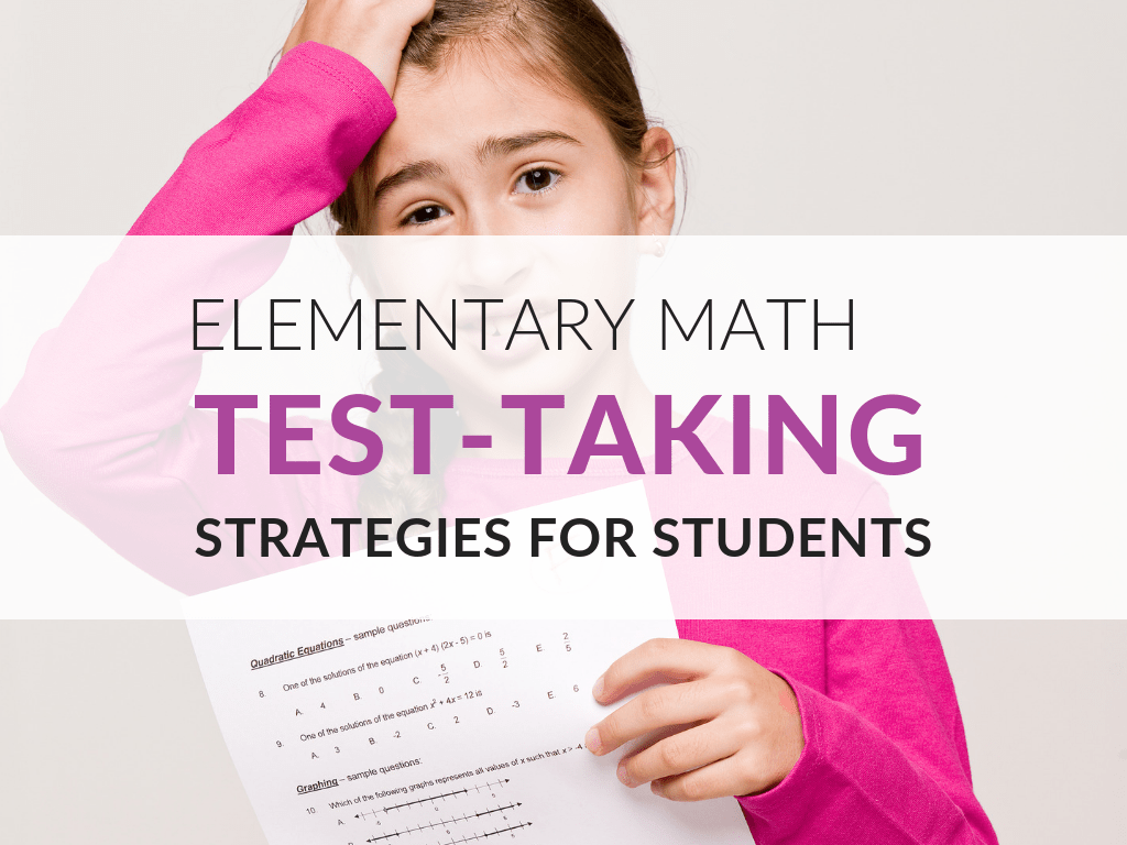 Math Test-Taking Strategies for Elementary Students [ 768 x 1024 Pixel ]