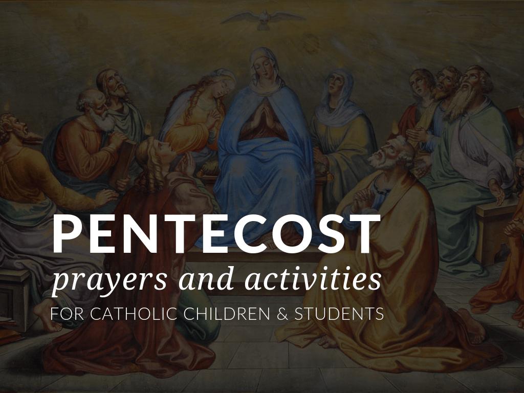 hight resolution of Pentecost Activities for Catholic Children \u0026 Students