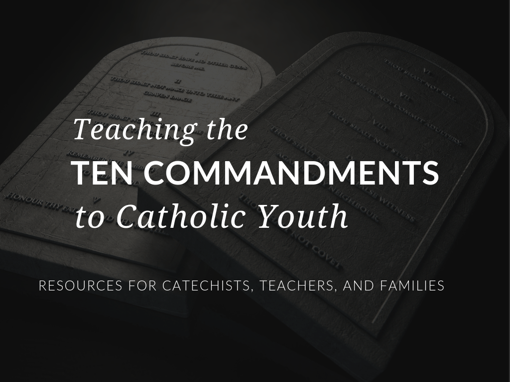 Teaching The Ten Commandments To Youth