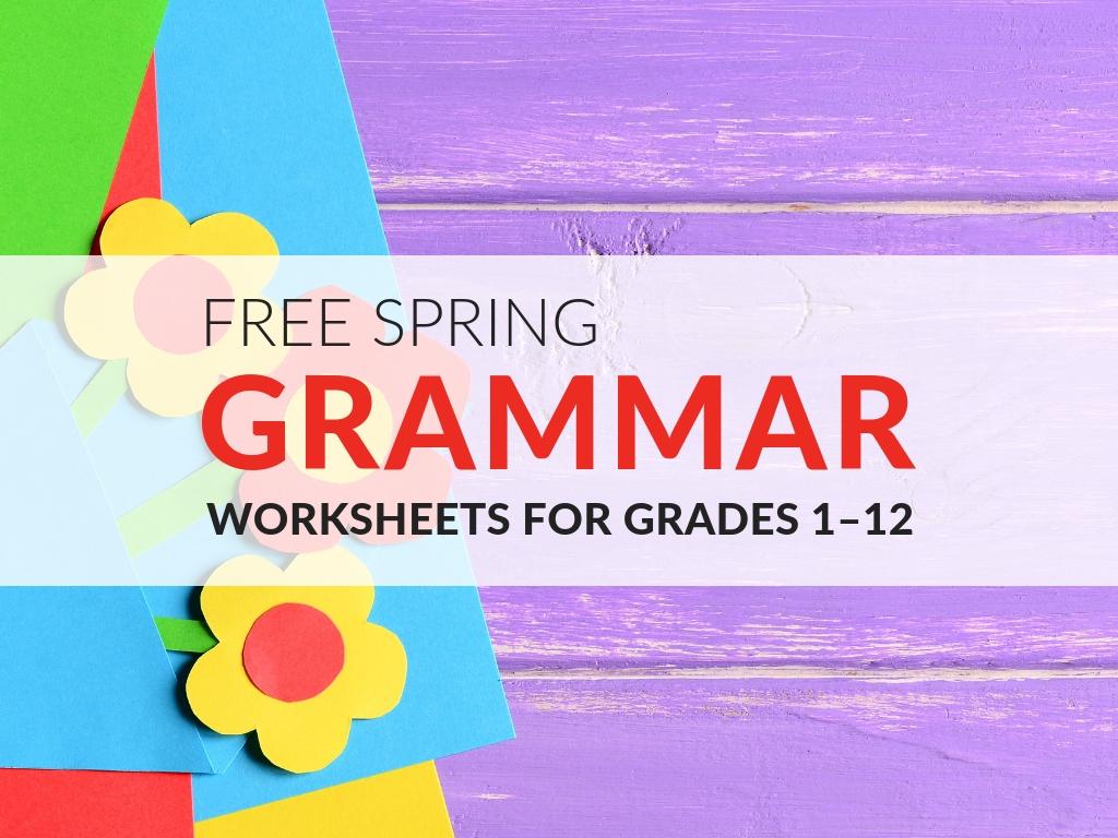 5 Fun Grammar Worksheets To Use This Spring