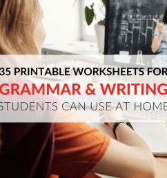 35 Printable Grammar Worksheets That Improve Students' Writing At Home [ 768 x 1024 Pixel ]