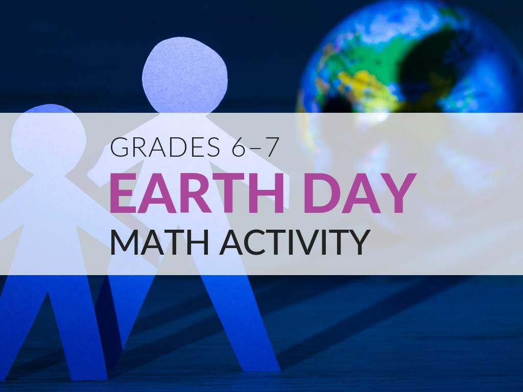 Earth Day Math Activities For Middle School Students