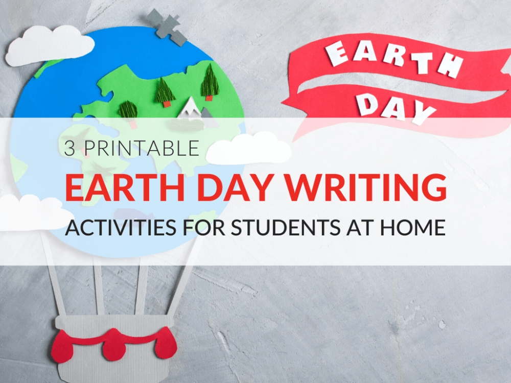 medium resolution of 3 Earth Day Writing Activities Students Can Do at Home