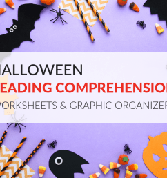 Halloween Reading Comprehension Worksheets and Graphic Organizers [ 768 x 1024 Pixel ]